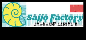 Saijo Factory